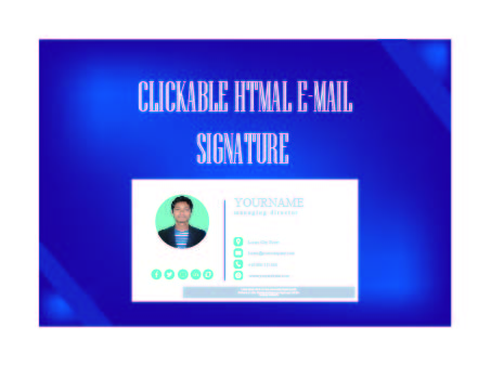 I well design professional clickable E-mail signature for you