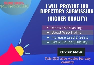 I will provide 100 directory submission.