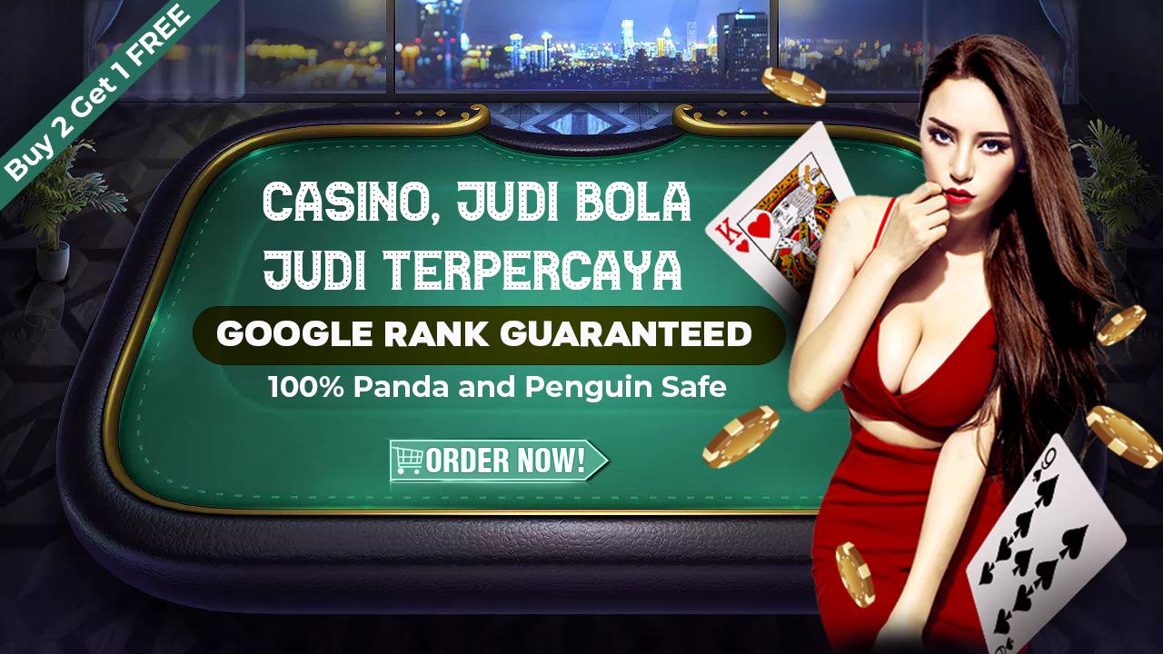 I will build High DA DR Backlinks for your Casino,  Judi Bola,  Terpercaya website SPAM FREE