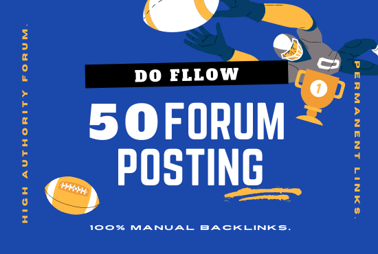 Manually create 50 high authority forum posting Backlinks