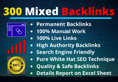 300 Mixed Backlinks High Authority Permanent Natural High Quality Link Building Rank Your Website