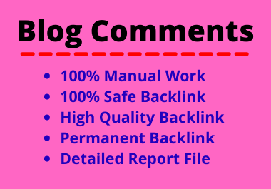 50 Blog Comments High Quality Manual Permanent Backlink