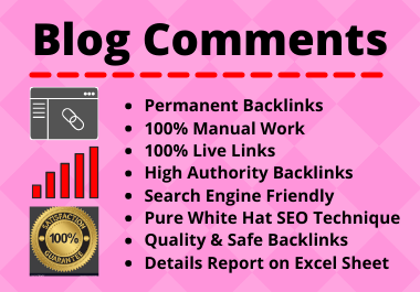 60 Blog Comments High Quality Manual Permanent Backlink