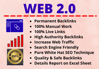 60 Web 2.0 Backlinks High Authority Permanent Manual Contextual Link Building