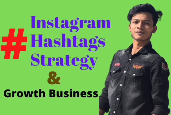 I will provide an effective instagram hashtag growth your business strategy