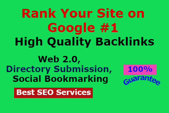 Rank Your Website on Google with high DA PA WEB 2.0,  Directory,  Bookmarking Backlinks