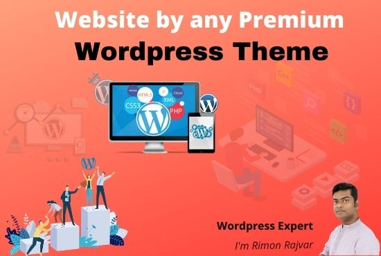 I will create website by any premium wordpress theme