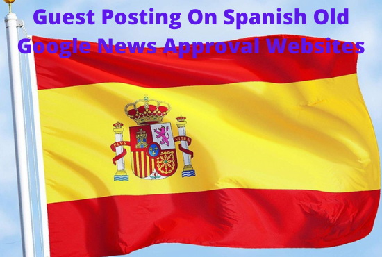 Guest Post on Spanish Google News Approval Sites with Do-follow links