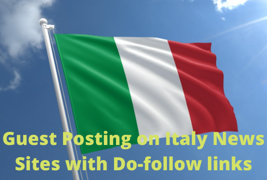 Guest Posting on Italy News Sites with DO-Follow Links