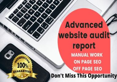 Advanced website analysis report,  technical and manual with problem solution For great SEO