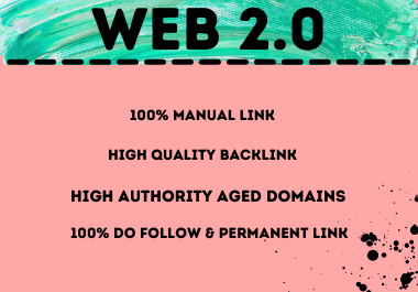 Effective 20 High Authority Aged Domains,  100 Do Follow Link,  Web 2.0 Backlinks Manually