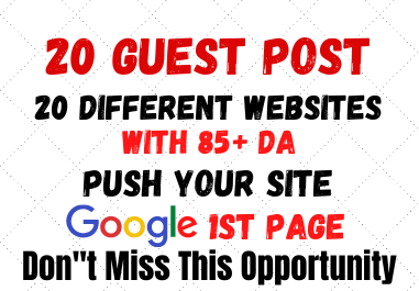 Write and Publish 20 Guest Post 20 Different Websites