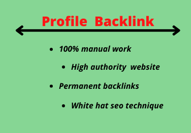 I well do20 profile backlink with high authority