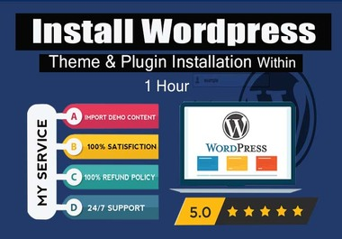 I will install WordPress setup,  install theme,  plugin,  Demo import,  Backup & restore