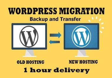 I will migrate, transfer, backup wordpress website old host to new host. within 1 hour