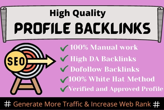 I will do 70 high DA do-follow profile backlinks manually for SEO ranking