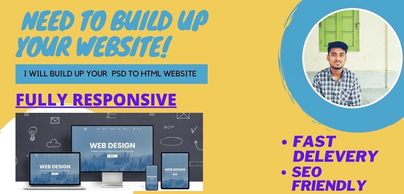 I wiil create a responsive PSD to HTML website