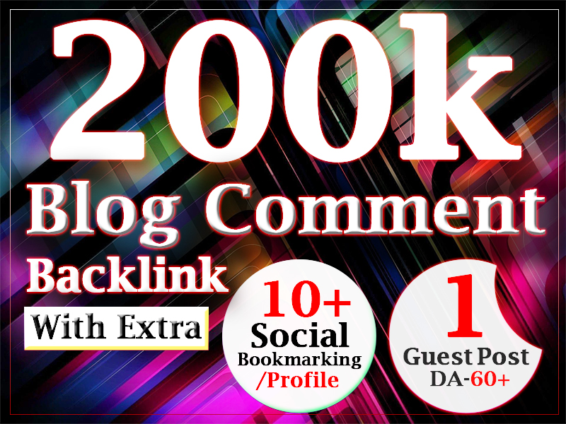 High authority 200k dofollow blog comments backlinks with gsa campaign