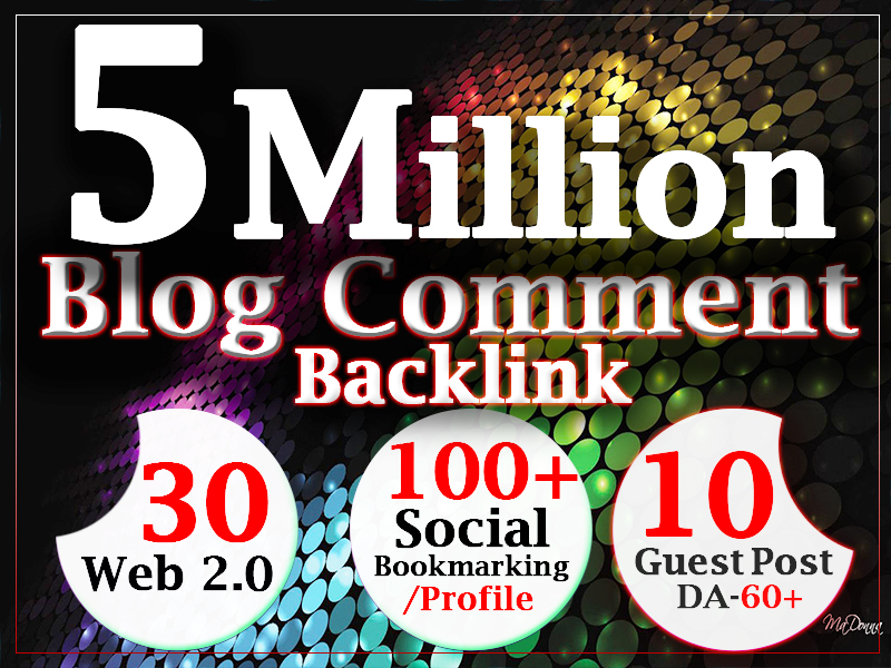 5 million dofollow blog comment gsa backlinks with profile, web2.0 directory submission, guestpost