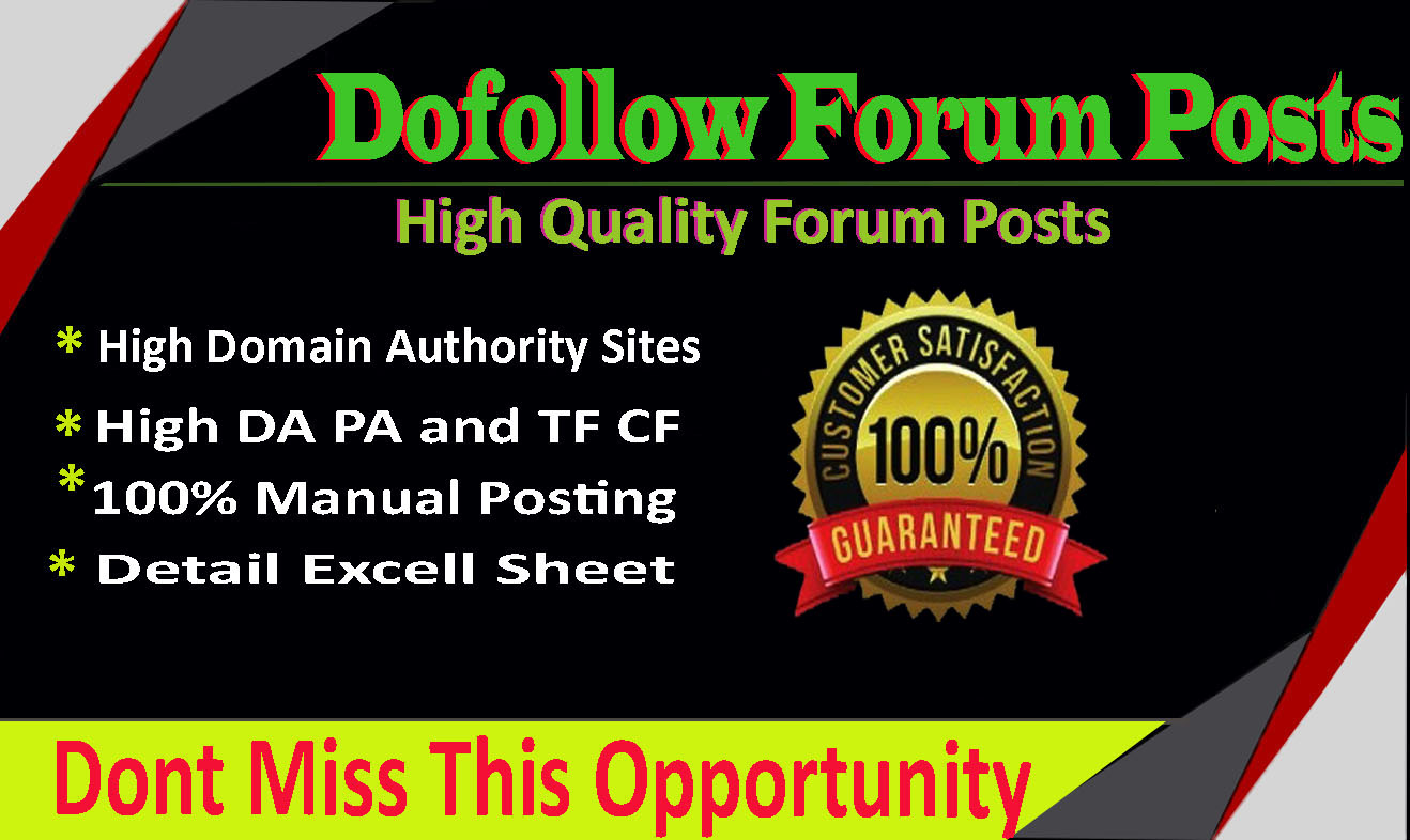 Provide 20 dofollow forum posting backlinks a propos Highly DA 99-60+