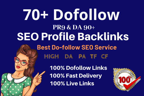 create 70 high authority do follow profile backlinks
