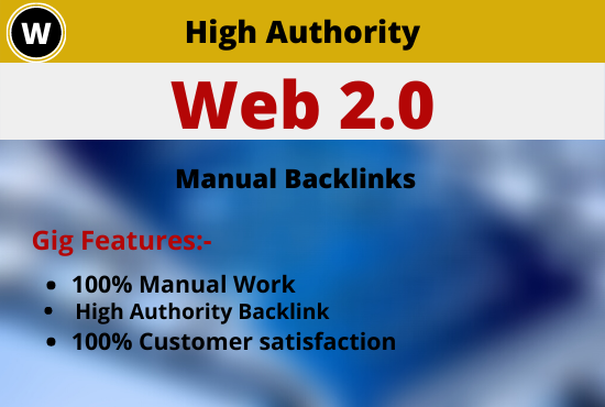 I will give 10 High Authority DA PA Web2.0 Backlinks to create huge web traffic