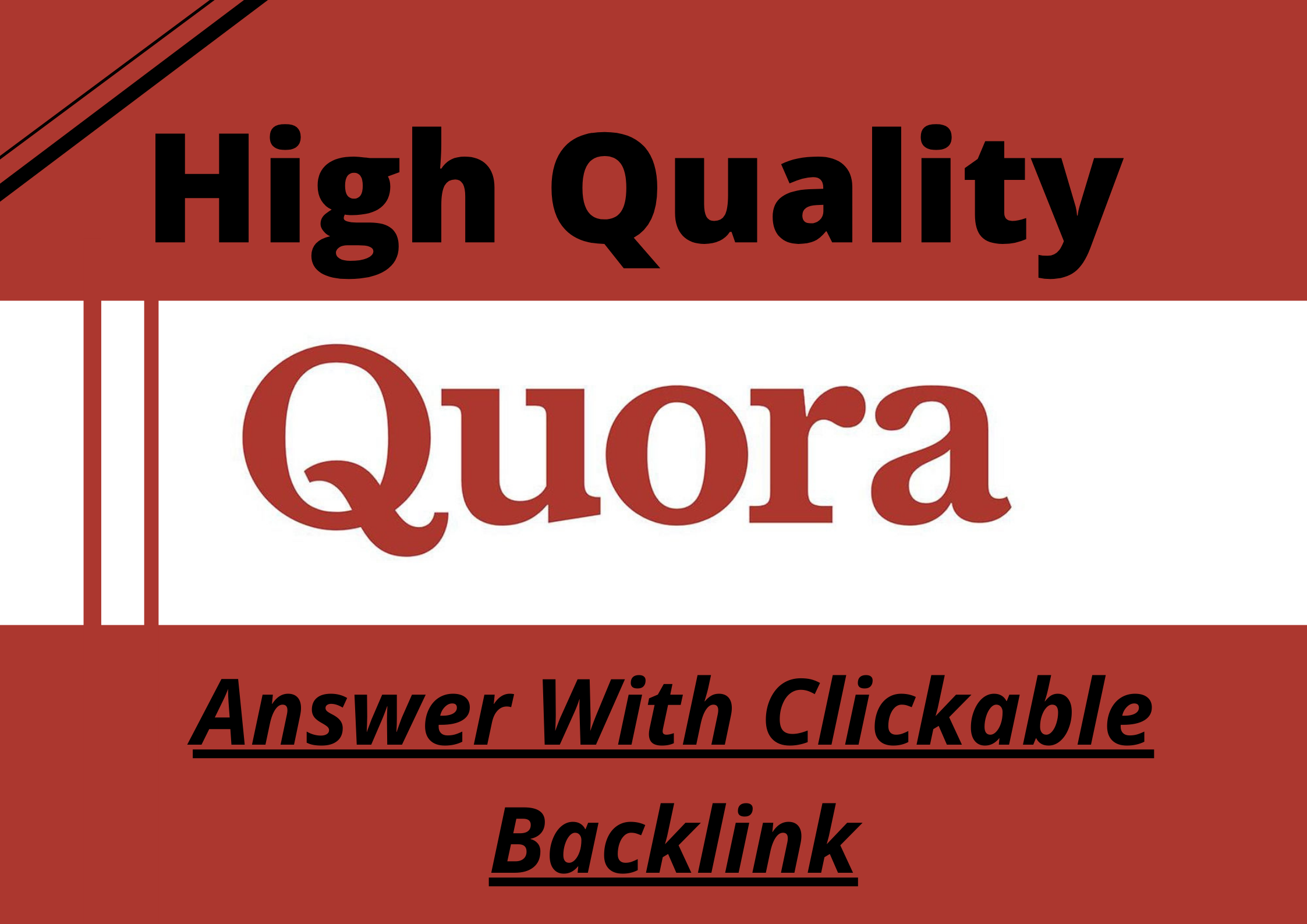 I will Provide 10 Quora answers with clickable Backlink for 5