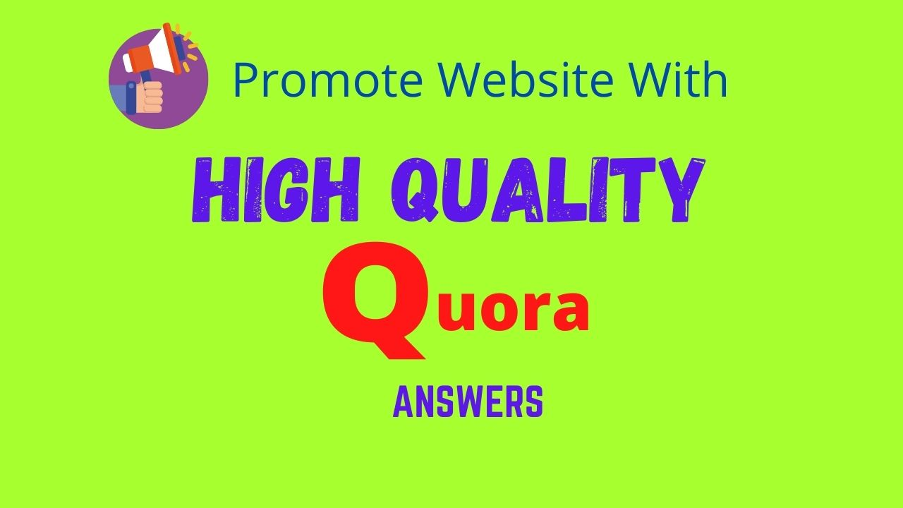 50 high quality Quora Answers and Backlinks