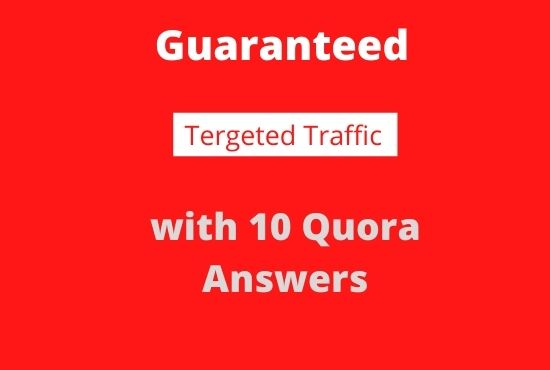 Provide country or niche related traffic with with 10 qoura answers.