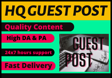 10 High Authority Guest Post Unique Content permanent backlinks
