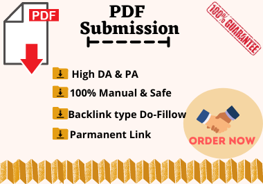 I will do 30 high quality PDF submission with showing permanent link