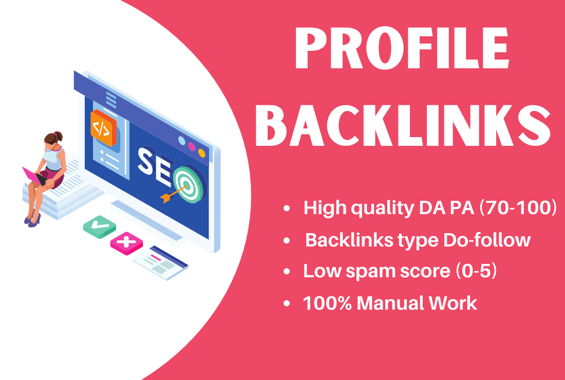 I will 300 profile creation backlinks high authority high pa da without spam score
