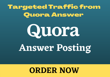 I will provide High Quality Niche Relevant 15 Quora Answer