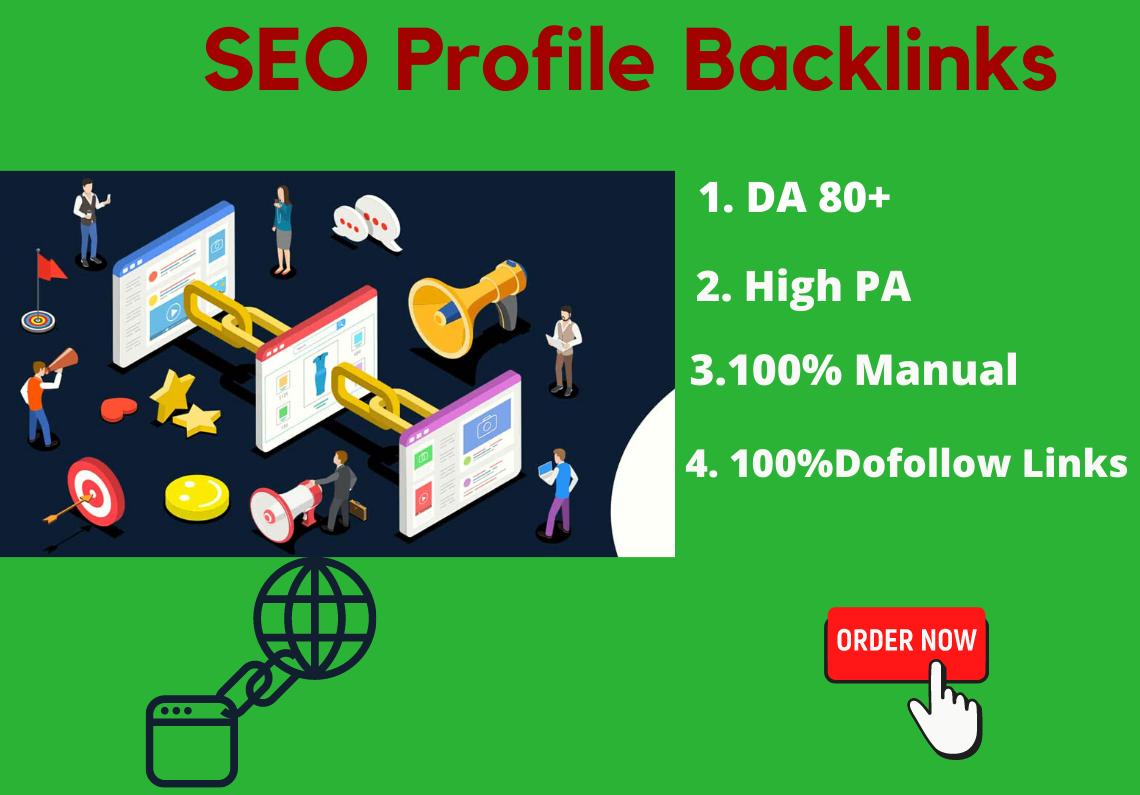 I will Create Manually100 SEO Profile backlinks without spam score DA 80+