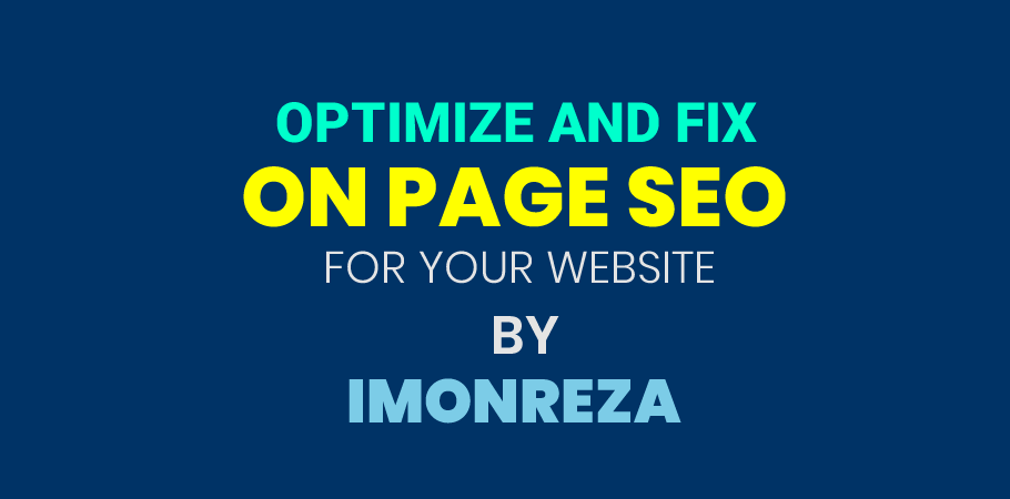 I will optimize and fix OnPage SEO for your website