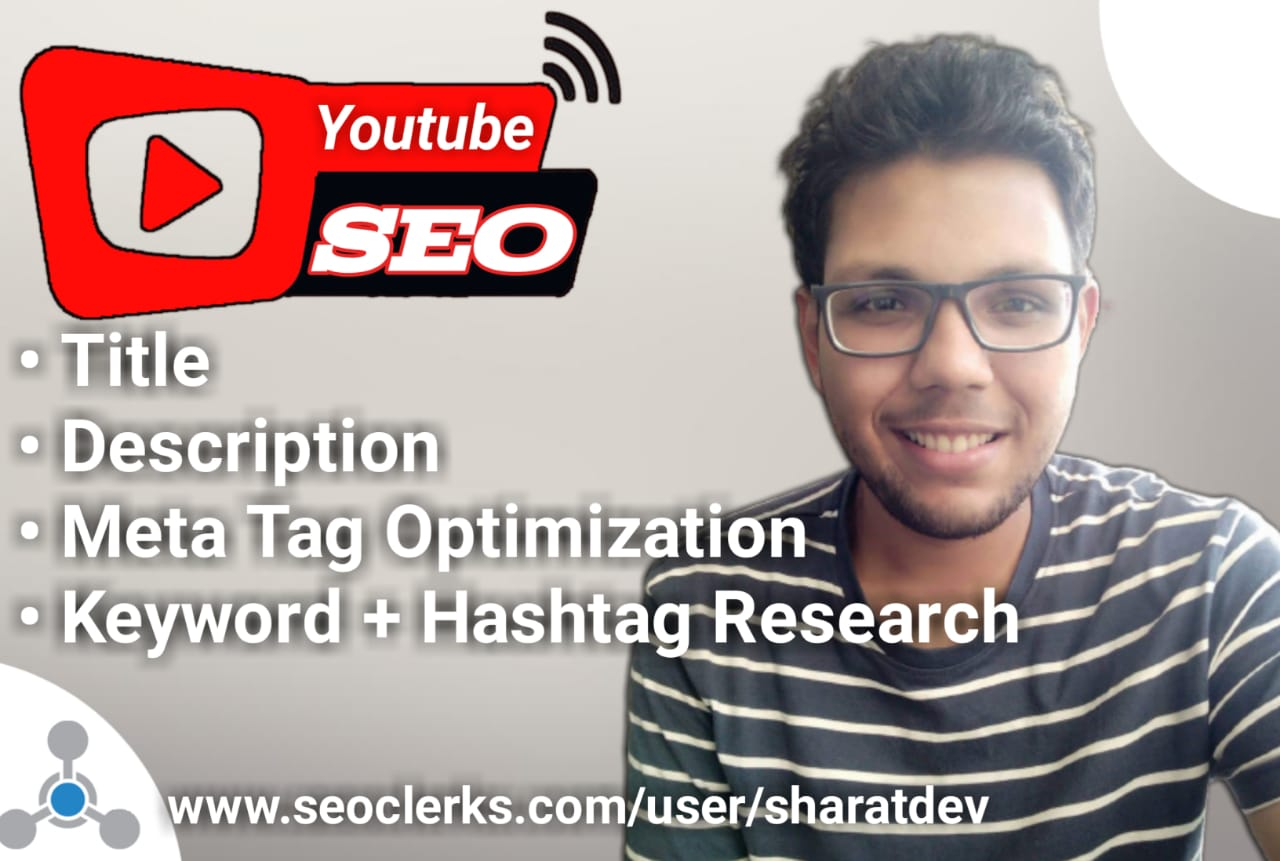 I will be your YOUTUBE SEO expert Rank your video higher on the search list