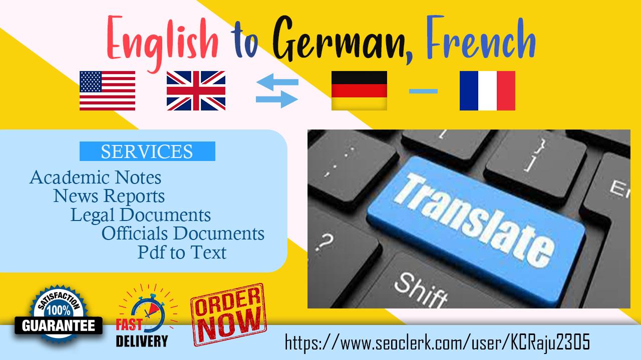 I will translate properly English to German,  French & German,  French to English for your website