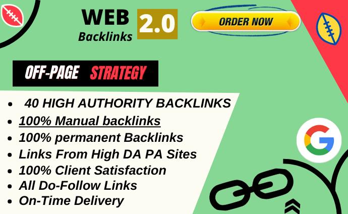 Rank on google 1st page with 40 High DA WEB 2.0 Backlinks manually