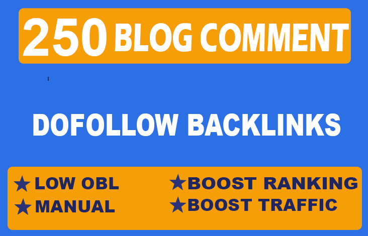 Create 250 dofollow blog comments backlinks with high da pa