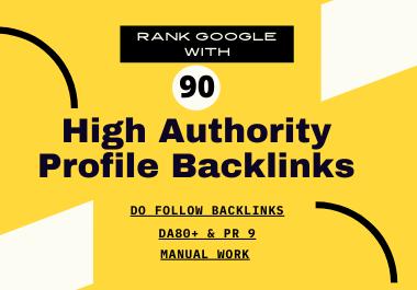 Manual 90+ Dofollow High Authority Profile backlinks