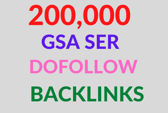 create 200K highly verified backlinks your website using gsa For Page 1 Google Ranking