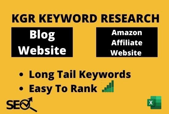 I will do kgr keyword research for blog site or amazon affiliate site seo