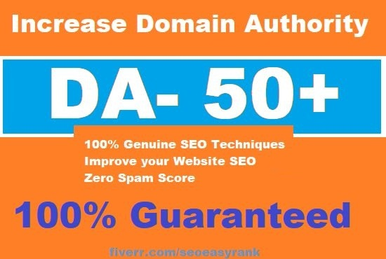 Increase Moz Domain Authority Increase DA PA 50+ URL Rating Guaranteed