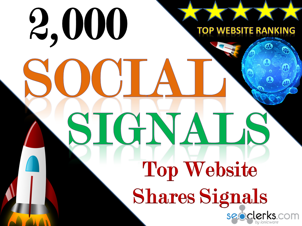 Build Organic Powerful 2,000 Social Signals for Top Social Media Sites boost your website ranking