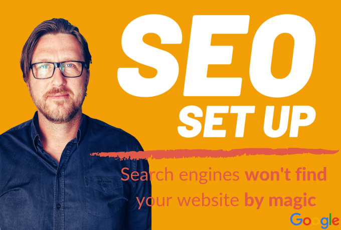 I will set up google analytics,  search console,  XML sitemap and conversions