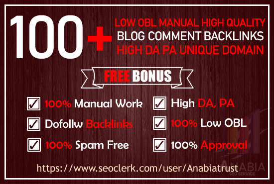I will create 100+ Low OBL manual high quality comment backlinks using blog commenting high DA PA.