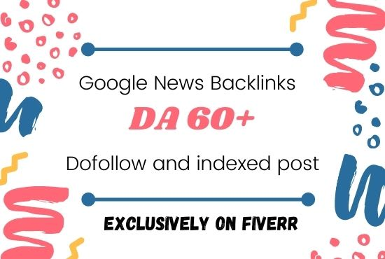 I will guest post on da 60 google news site for seo backlinks for you