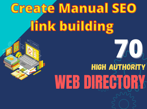 Give 70 web Directory Submissions Manually