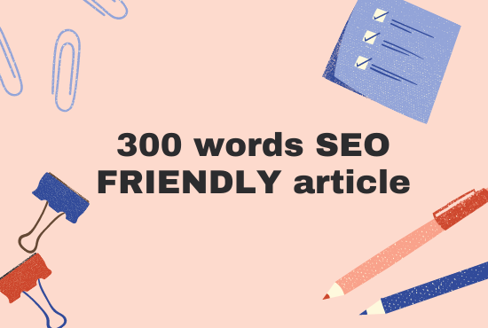 I will write SEO friendly articles,  blog posts,  or content writing.