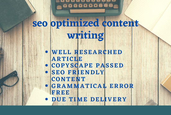 I will write 1000 words for SEO friendly contents and article for your website,  blogs.